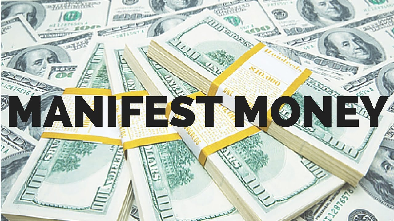 Intentionally Manifesting Money