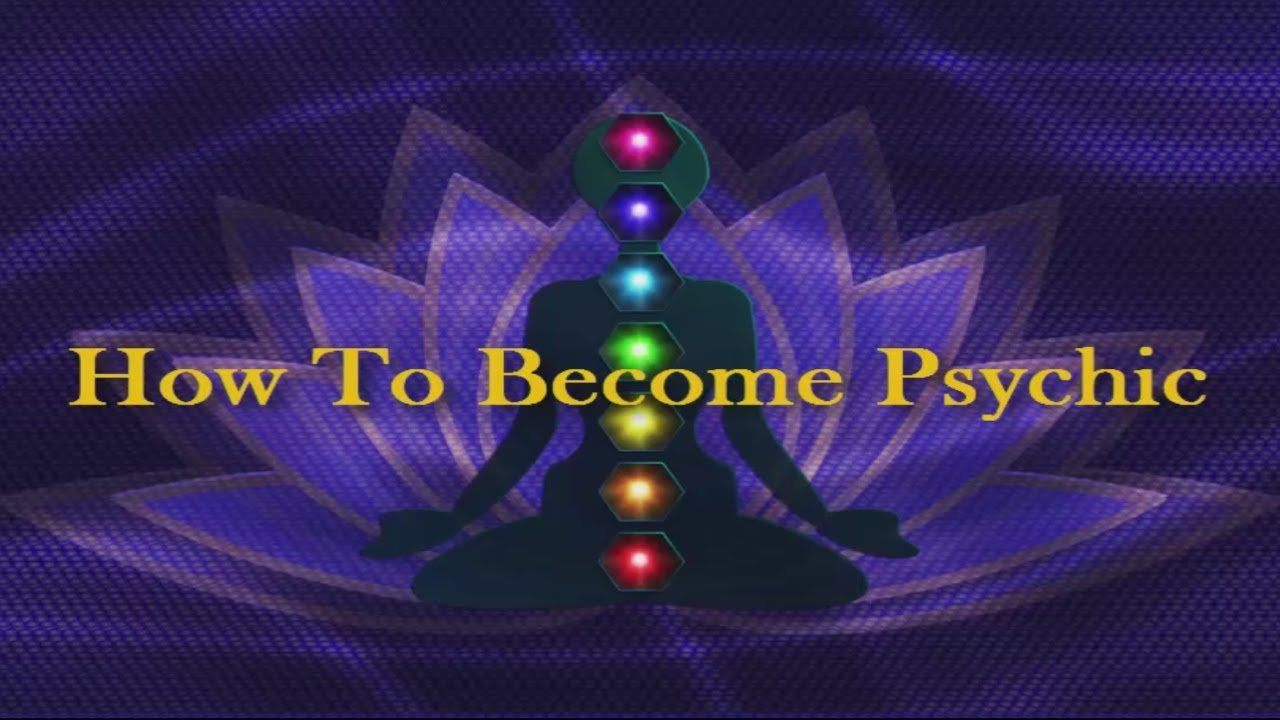 4 Important Steps on How to Become a Psychic