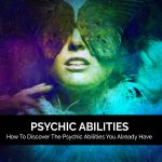 Ways of channeling psychic abilities